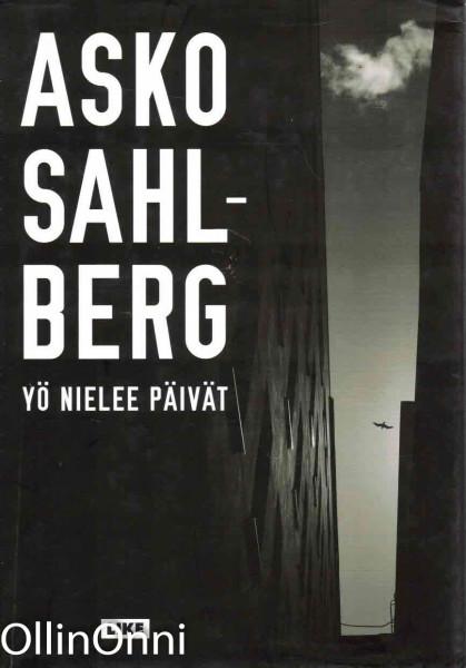 Yö nielee päivät, Asko Sahlberg