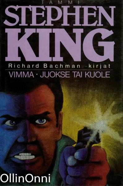 Vimma. juokse tai kuole, Stephen King