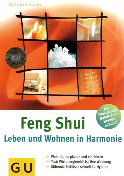 Feng Shui - Leben und Wohnen in Harmonie, Gunther Sator