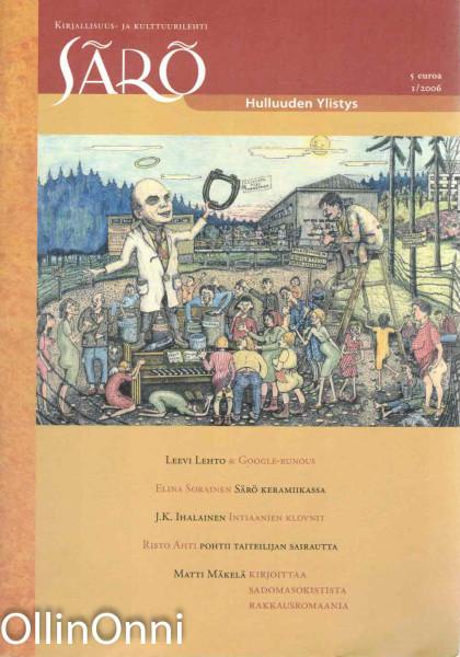 Särö - Kirjallisuus- ja kulttuurilehti, Useita