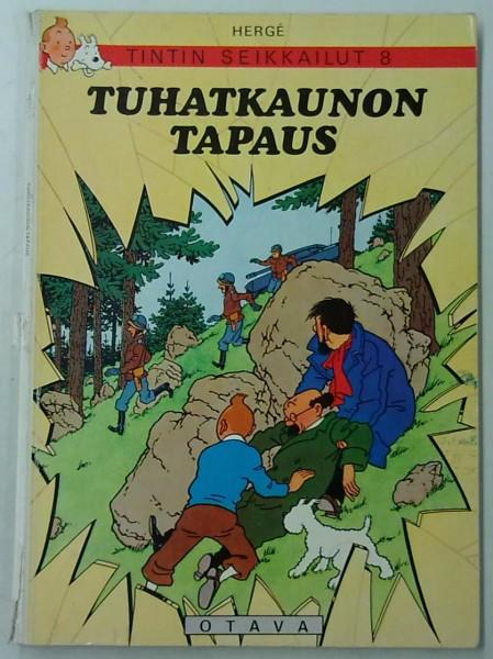 Tintin seikkailut 8 - Tuhatkaunon tapaus, Hergé Hergé