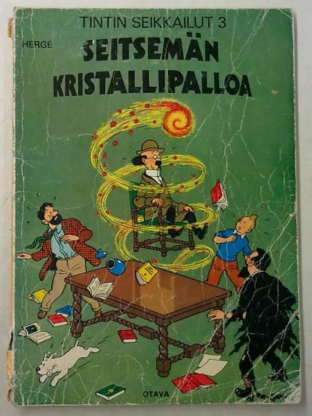 Tintin seikkailut 3 - Seitsemän kristallipalloa, Hergé Hergé