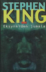 Eksyneiden jumala, Stephen King