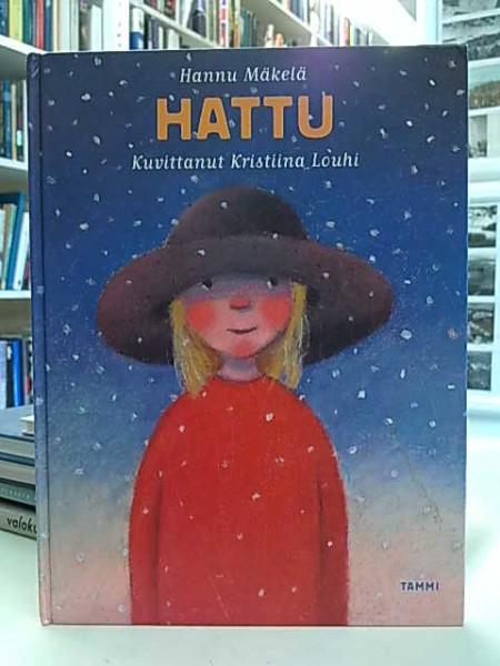 Hattu : Kertomus, Hannu Mäkelä