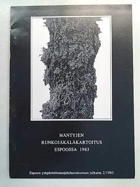 Mäntyjen runkojäkäläkartoitus Espoossa 1983, Mikael Pihlström