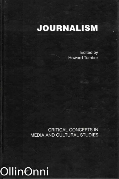 Journalism I - Critical concepts in media and cultural studies, Howard Tumber