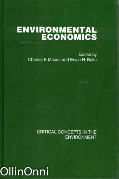 Environmental Economics I-IV - Critical Concepts in the Environment, Charles F. Mason