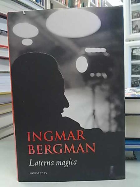Laterna magica (på svenska), Ingmar Bergman