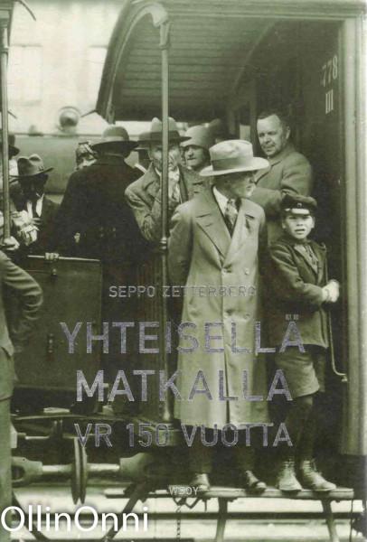 Yhteisellä matkalla : VR 150 vuotta, Seppo Zetterberg