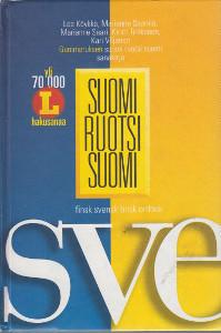 Suomi-ruotsi-suomi : Gummeruksen suomi-ruotsi-suomi-sanakirja = finsk svensk finsk ordbok, Lea Köykkä