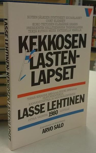 Kekkosen lastenlapset - Mielipidekirja, Lasse Lehtinen