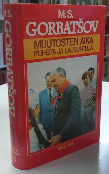 Muutosten aika - Puheita ja lausuntoja, M.S. Gorbatsov