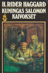 Kuningas Salomon kaivokset, H. Rider Haggard