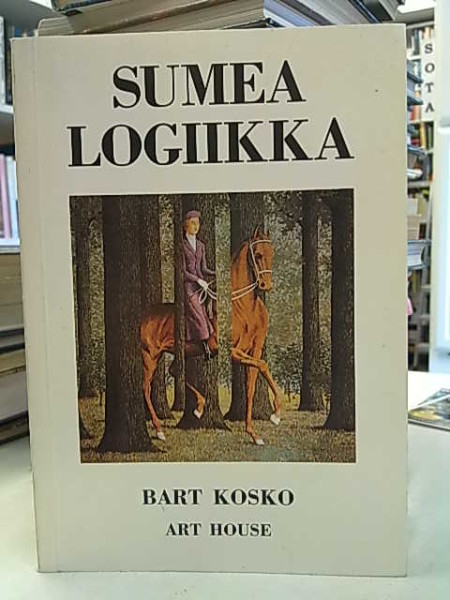 Sumea logiikka, Bart Kosko