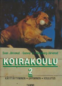 Koirakoulu. 2, Käyttäytyminen, oppiminen, koulutus, Sven Järverud