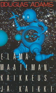 Elämä, maailmankaikkeus - ja kaikki, Douglas Adams
