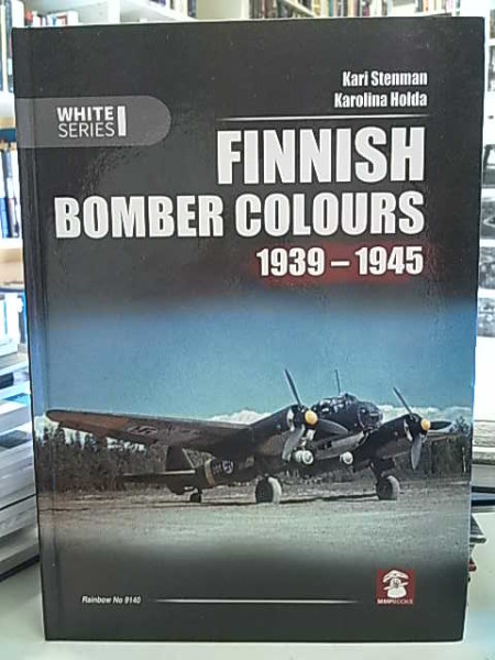 Finnsh Bomber Colours 1939-1945 (White Series), Kari Stenman