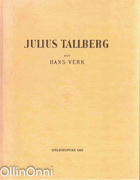 Julius Tallberg och hans verk, Egidius Ginström