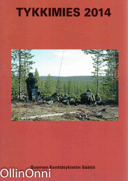 Tykkimies 2014 - Suomen Kenttätykistön Säätiön vuosikirja nro 30, Majuri Antti Pirinen
