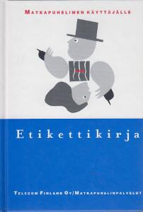 Etikettikirja matkapuhelimen käyttäjälle, Suvi Ruotsi