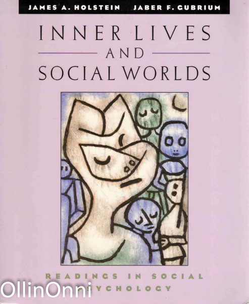 Inner Lives and Social Worlds, James A. Holstein