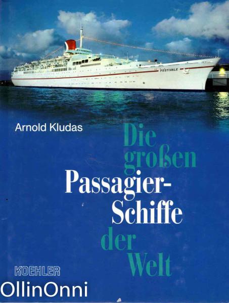 Die grossen Passagierschiffe der Welt, Arnold Kludas