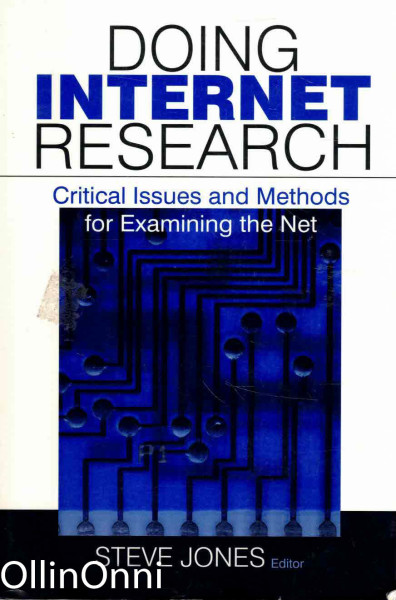 Doing Internet Research - Critical Issues and Methods for Examining the Net, Steve Jones