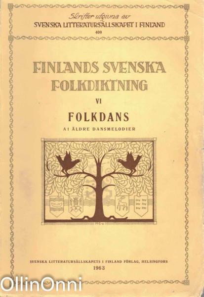 Finlands svenska folkdiktning VI - Folkdans, Ei tiedossa