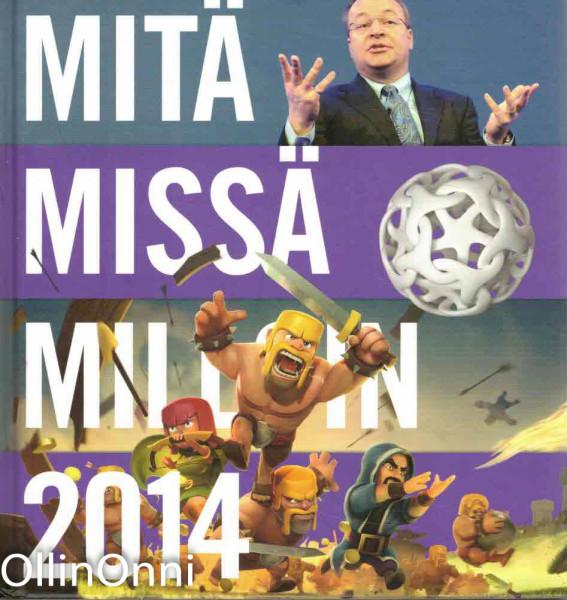 Mitä missä milloin 2014 : vuosikirja syyskuu 2012-elokuu 2013, Päivi Syrjänen