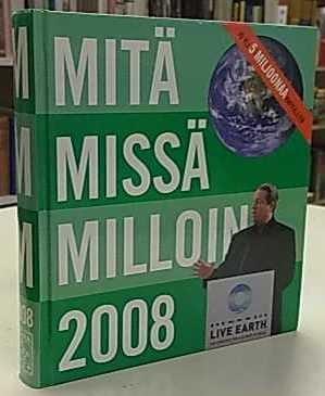 Mitä Missä Milloin 2008,