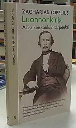 Luonnonkirja - Ala-alkeiskouluin tarpeeksi, Zacharias Topelius