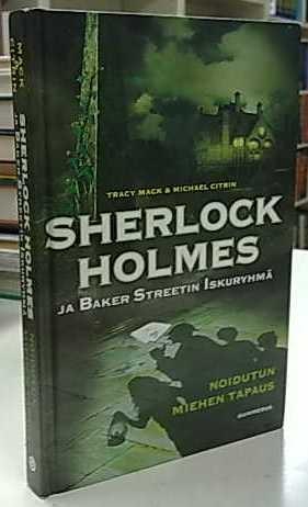Sherlock Holmes ja Baker Streetin Iskuryhmä - Noidutun miehen tapaus, Tracy Mack