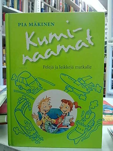 Kuminaamat : pelejä ja leikkejä matkalle, Pia Mäkinen
