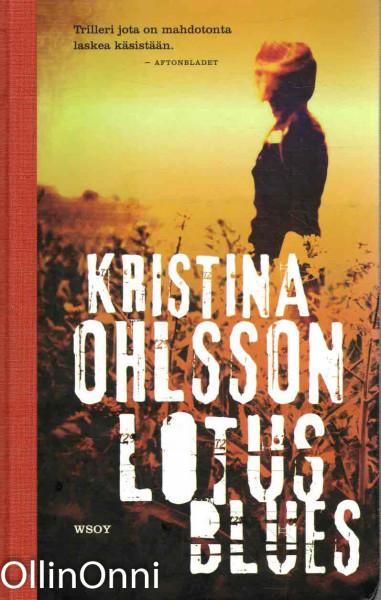 Lotus blues, Kristina Ohlsson