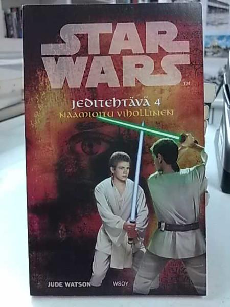 Star Wars Jeditehtävä 4 Naamioitu vihollinen, Jude Watson