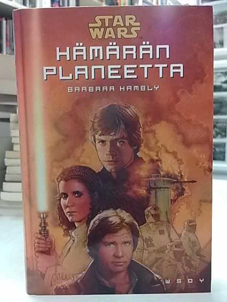 Star Wars - Hämärän planeetta (Tähtisaaga-trilogia 3), Barbara Hambly