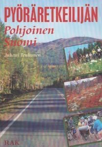 Pyöräretkeilijän pohjoinen Suomi, Juhani Tenhunen