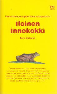 Iloinen innokokki : ruokailoittelu jokaiselle suomalaiselle, Eero Valanko