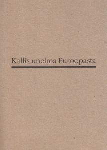 Kallis unelma Euroopasta, Erkki Ruuhinen
