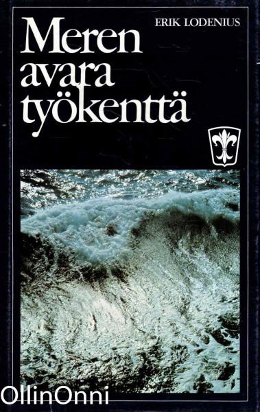 Meren avara työkenttä Höyrylaiva osakeyhtiö Bore 1897-1972, Erik Lodenius