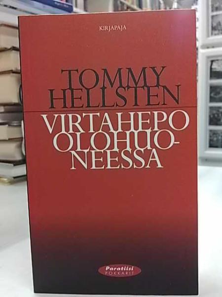 Virtahepo olohuoneessa, Tommy Hellsten