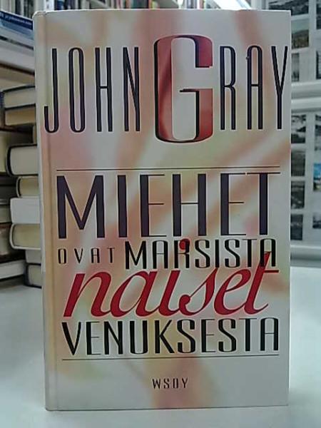 Miehet ovat Marsista naiset Venuksesta, John Gray