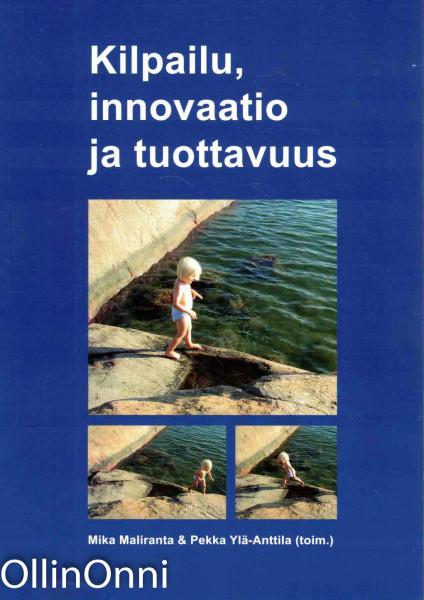 Kilpailu, innovaatio ja tuottavuus, Mika Maliranta