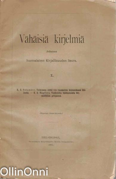 Vähäisiä kirjelmiä I, K.E. Petander