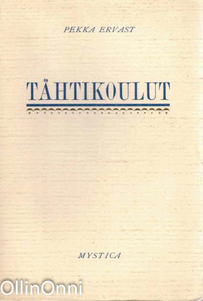 Tähtikoulut : Helsingin esitelmiä toukokuulla 1929, Pekka Ervast