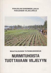 Nurmituhoista tuottavaan viljelyyn, Helvi Marjanen
