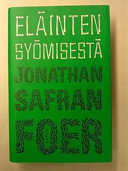 Eläinten syömisestä, Jonathan Safran Foer