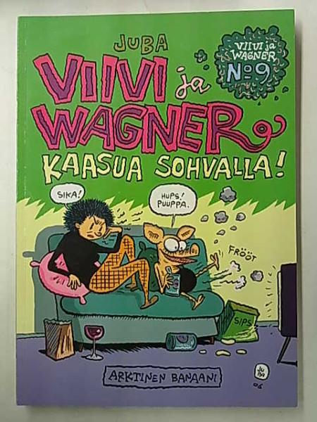 Viivi ja Wagner 9 Kaasua sohvalla!,  Juba