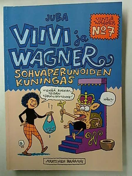 Viivi ja Wagner 7 Sohvaperunoiden kuningas,  Juba
