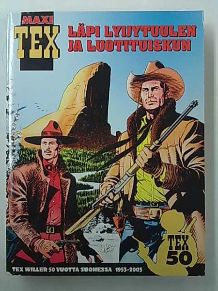 Maxi Tex - Läpi lyijytuulen ja luotituiskun (Tex Willer),